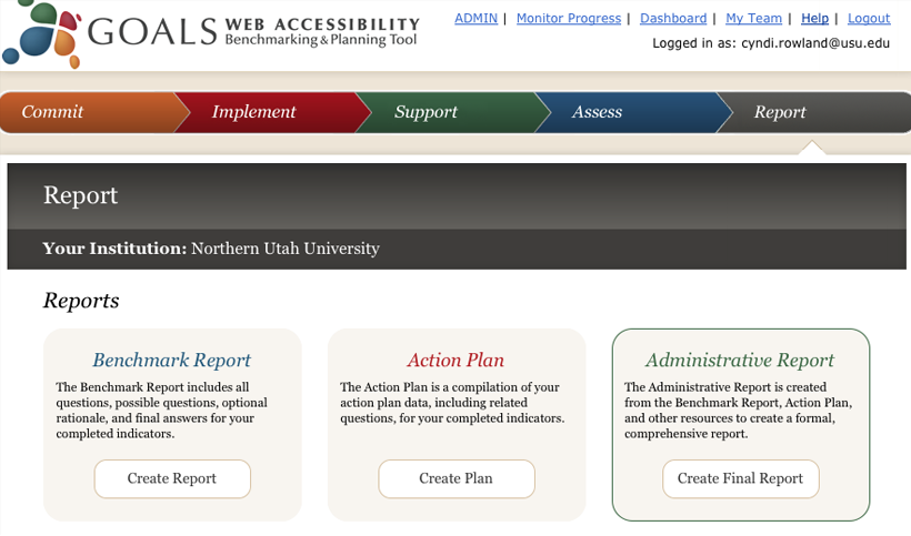 Screen shot displays the 3 types of reports possible within the GOALS tool. These are the Benchmark Report, the Action Plan Report, and the Administrative Report
