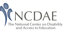 NCDAE= The National Center on Disability and Access to Education